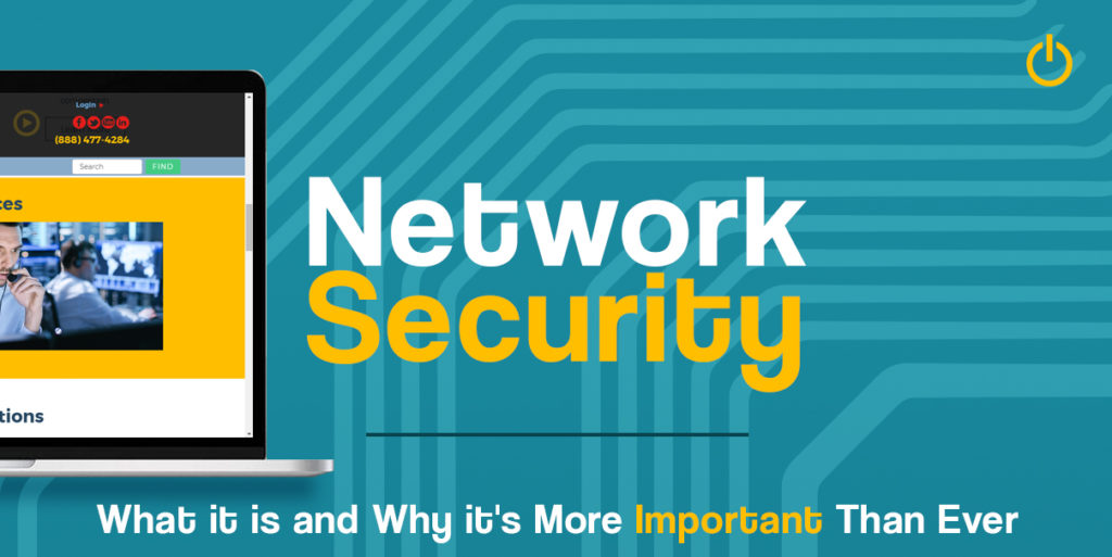 Network Security: What it is and Why it's more Important