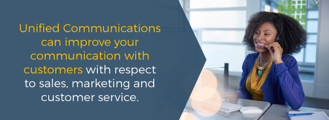 UC Can Improve Your Communication with Customers