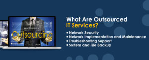 what are outsourced IT services