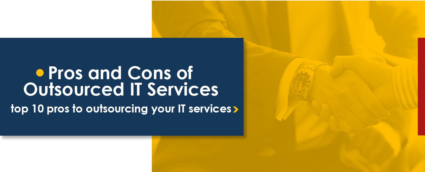 pros and cons of outsourced IT services