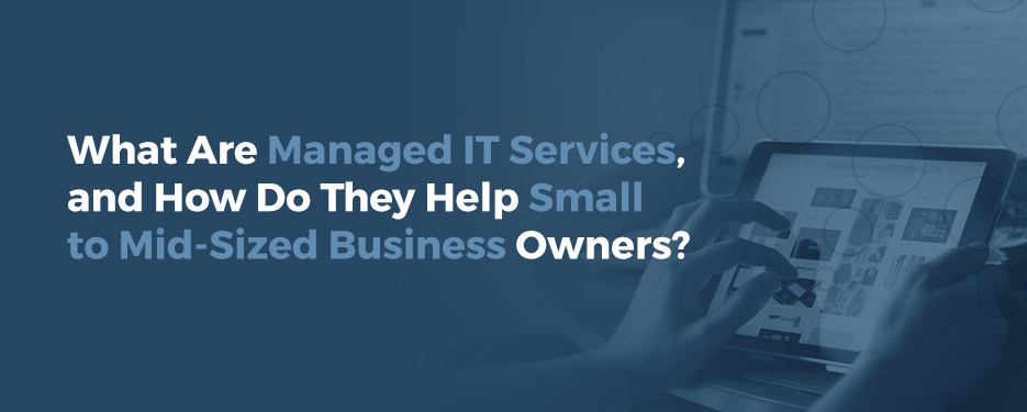How Do Managed IT Services Help SMBs (http://prntscr.com/k4cvz9)