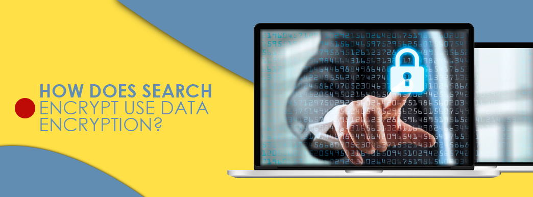 how does search encrypt use data encryption
