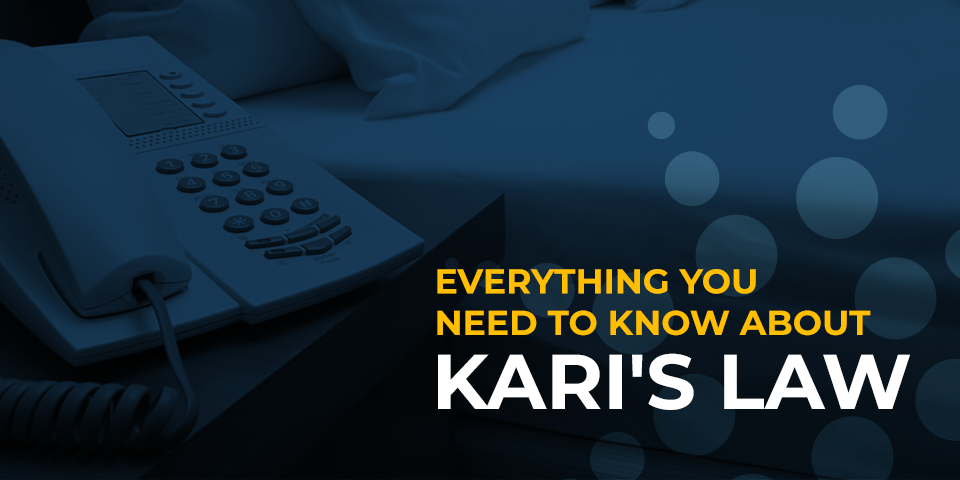 everything you need to know about kari's law