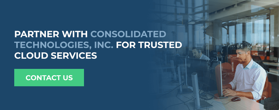 Partner With Consolidated Technologies, Inc. for Trusted Cloud Services