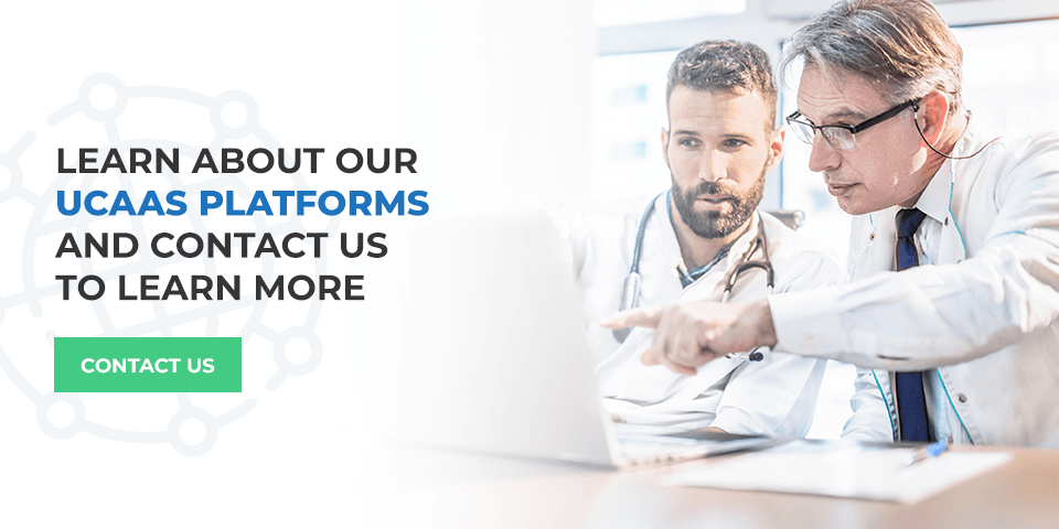 Learn About Our UCaaS Platforms and Contact Us to Learn More